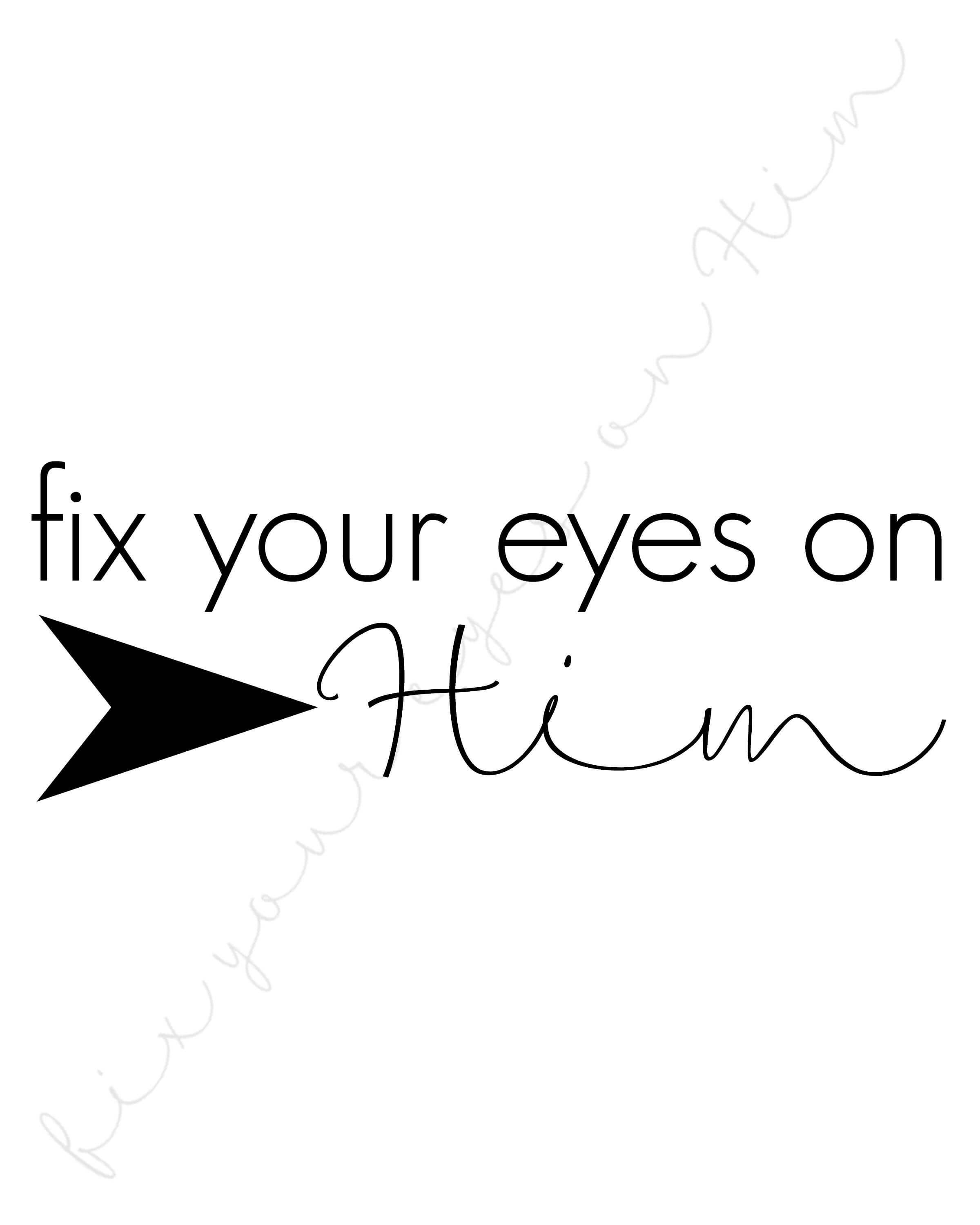 graphic regarding Eyes Printable named Prompt Down load 8x10 Restore Your Eyes Upon Him printable