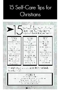 15 self-care tips for Christians | fixyoureyesonhim.com #selfcare #body #mind #spirit #mission