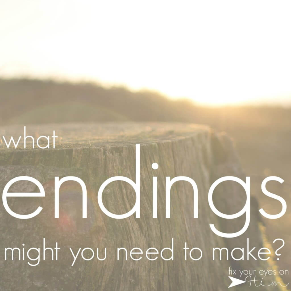what endings might you need to make?
