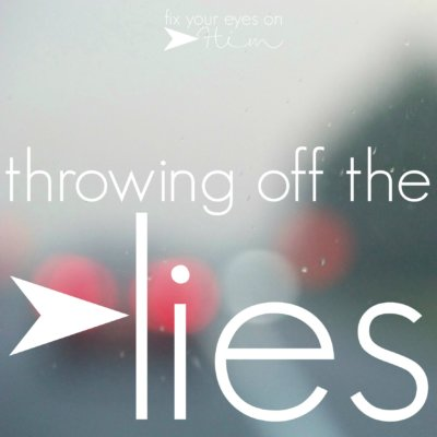 throwing off the lies