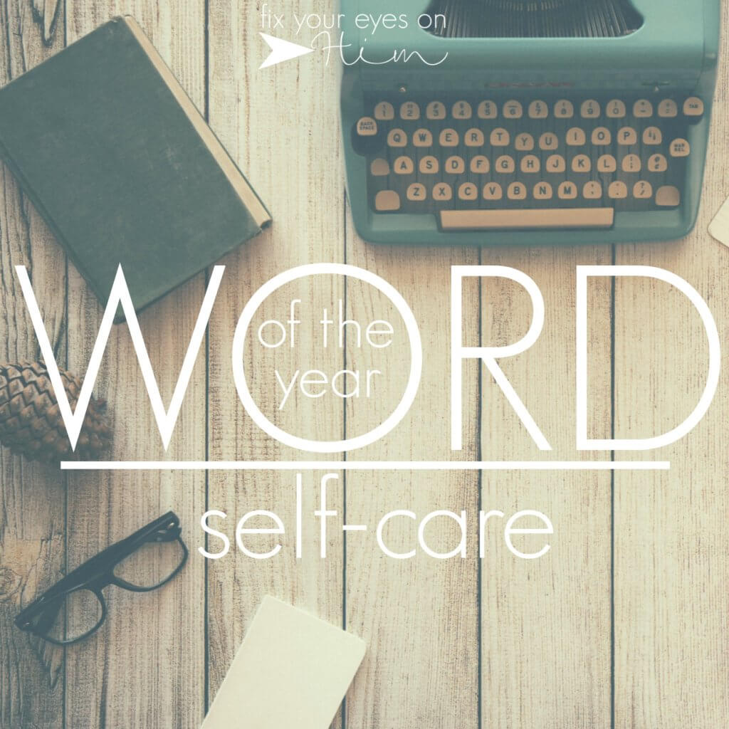 word of the year: self-care
