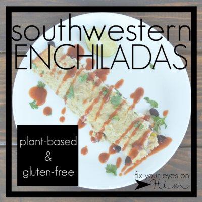 Southwestern enchiladas {plant-based}