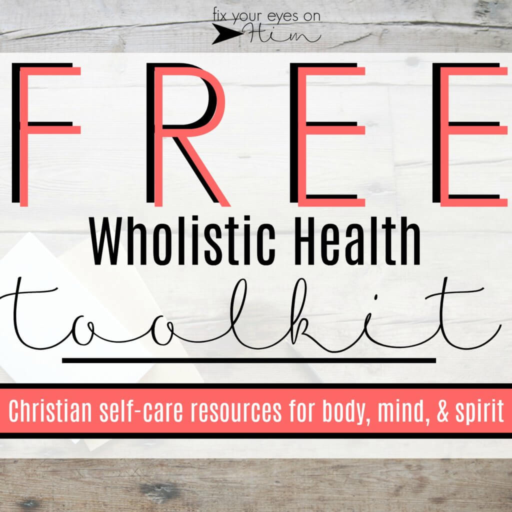 free toolkit {Christian self-care resources}!