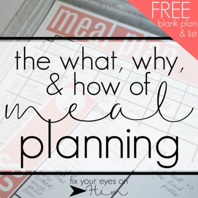 the what, why, & how of meal planning