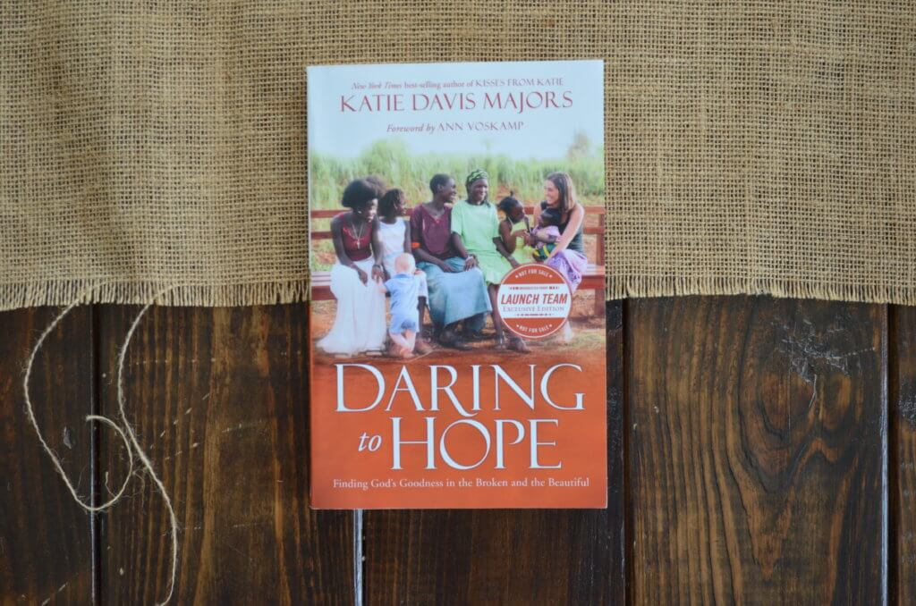 book review: daring to hope | katie davis majors | fixyoureyesonhim.com #spirit #mind #Christian #book #hope #faith #trust #surrender