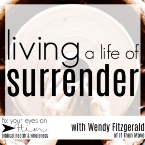 living a life of surrender