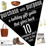 purchase with purpose: a holiday gift guide