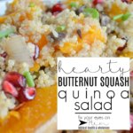 hearty butternut squash quinoa salad