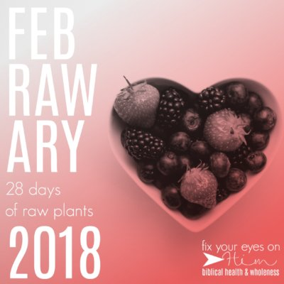 Feb-raw-ary: 28 days of raw plants